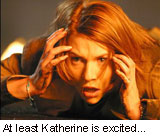 Katherine is excited about the film, at least